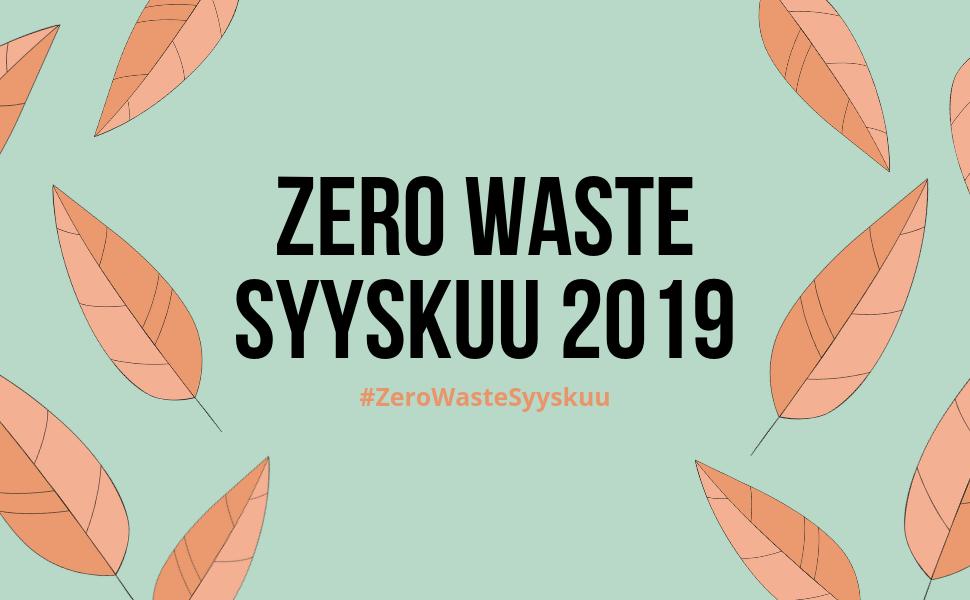 Zero Waste Syyskuu 2019