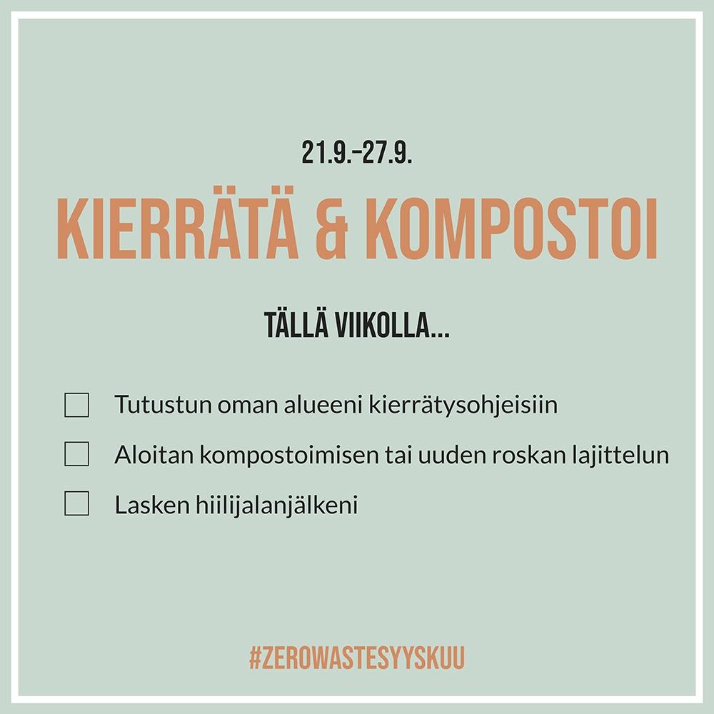 Zero Waste Syyskuu 2020 - Kierrätä ja kompostoi